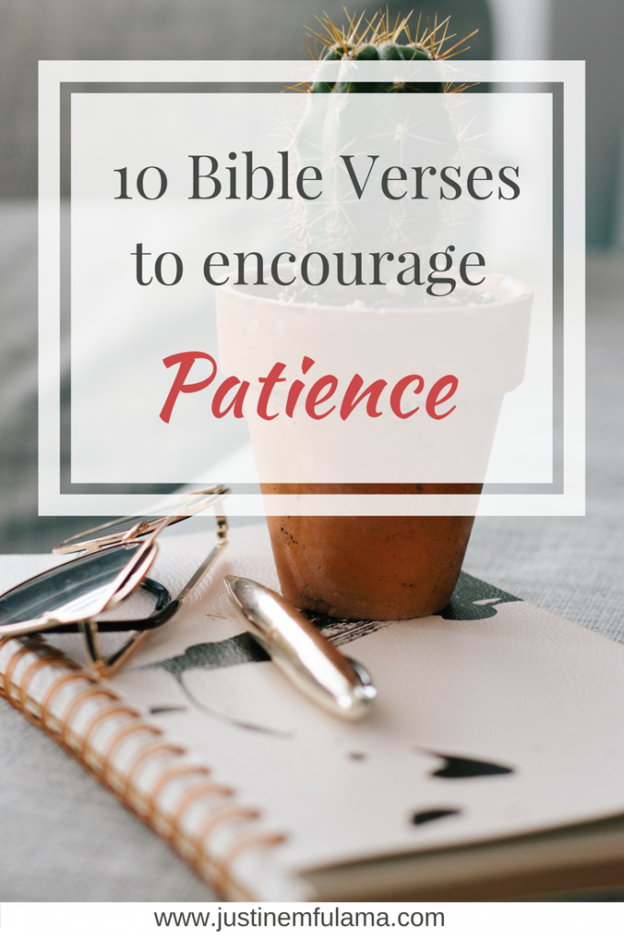 Bible Verses On Patience: 10 Verses That Will Help You ...
