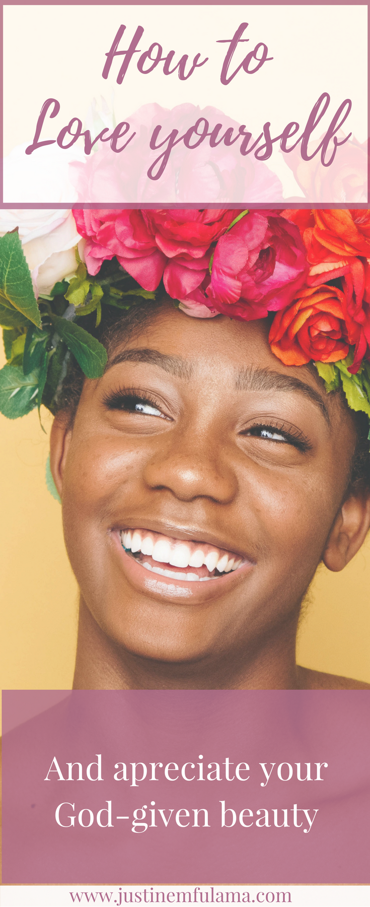 How to love yourself and appreciate your God-given beauty