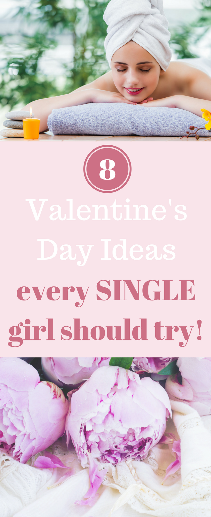 8 Valentine's Day Ideas every single girl should try
