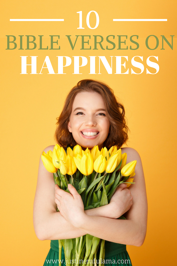 10 Bible Verses About Happiness And Joy Find True Happiness
