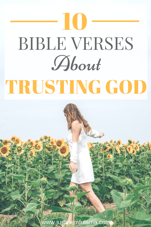 Bible Verses About Trusting God 10 Verses That Will Encourage You