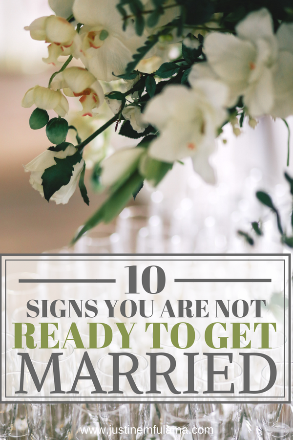 Signs you're not ready to get married