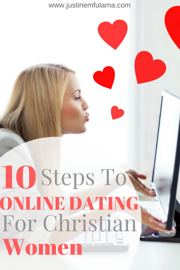 10 steps to online dating for Christian Women