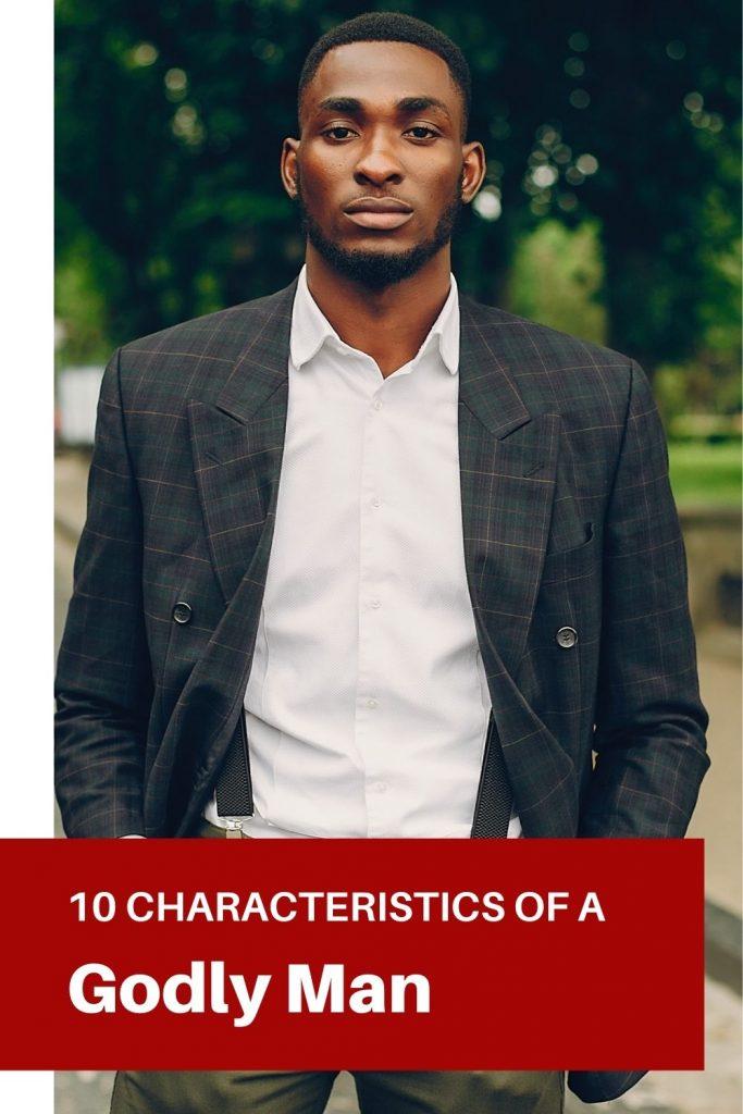characteristics of a godly man