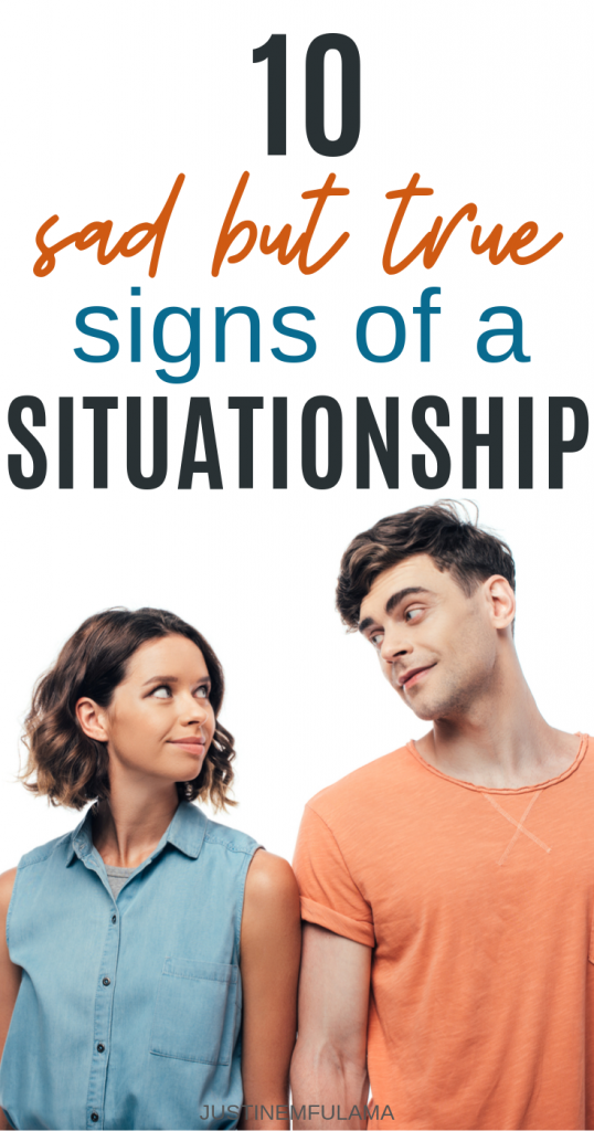 Signs you are in a Situationship