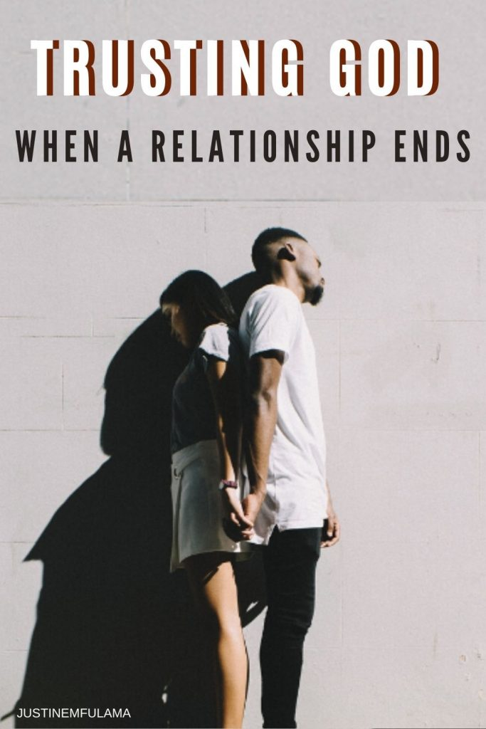 how to trust God when a relationship ends