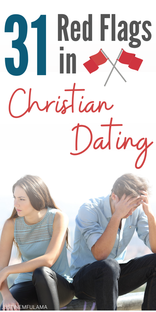 31 Red Flags in Christian Dating