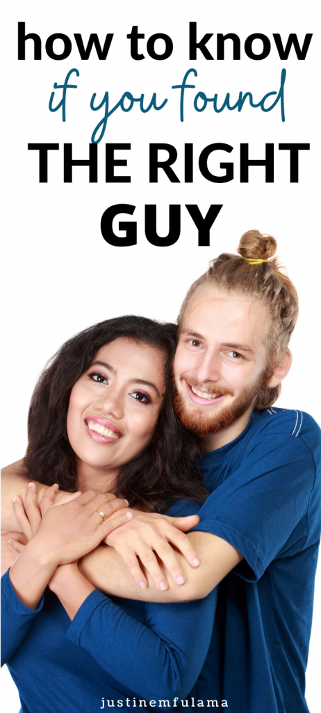 How to know if you found the right guy