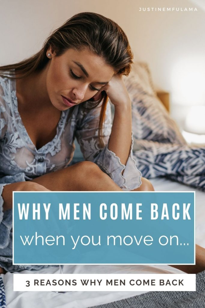 What makes a man come back after a breakup